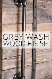grey wash wood finish how to get the grey distressed look on