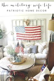 hi friend welcome to the military wife life patriotic home decor