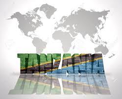 Tanzanian Flag Word Tanzania With Tanzanian Flag On A World Map Background Stock