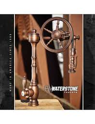 request a waterstone faucets brochure made in america