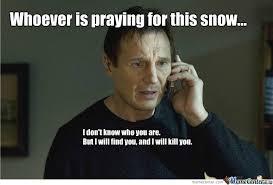 Praying Memes - praying for snow by delete this meme center