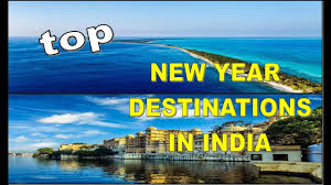 top 8 best new year destinations in india 2018