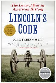 lincoln u0027s code book by john fabian witt official publisher