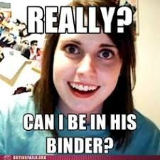 Over Obsessive Girlfriend Meme - ex wife meme google search overly attached pinterest meme