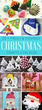 fresh and inspired kids christmas crafts arty crafty kids