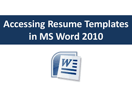 word 2010 resume templates accessing resume templates in word 2010