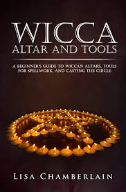 wicca altar and tools a beginner u0027s guide to wiccan altars tools