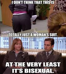 Bi Sexual Memes - the office isms michael scott memes