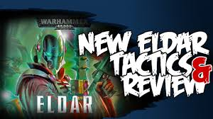 dirty tricks u0026 tactics eldar 2015 codex tactics review warhammer