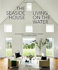 Seaside Home Interiors The Seaside House Living On The Water Nick Voulgaris Iii