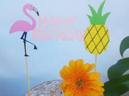 Hawaian Decorations Flamingo Birthday Cake Topper And Pineapple Party Hawaiian Luau
