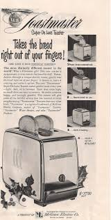 Toastmaster Toaster The Toastmaster Super De Luxe Toaster With Power Action 1953