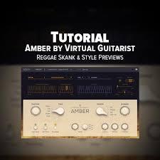 tutorial virtual guitar amber by virtual guitarist is an incredible sounding acoustic