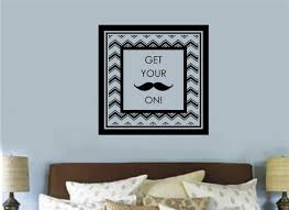 Mustache Home Decor Get Your Mustache On Vinyl Decal Wall Art Stickers Letters Words