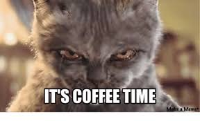 its coffee time make a meme meme on me me