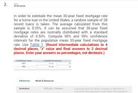 Mortgage Rate Estimate by 2 100 Points In Order To Estimate The 30 Yea Chegg Com