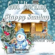 winter morning happy sunday it is a