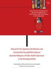 manual for lab id ast cdc who meningitis microbiology