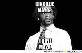 5 De Mayo Memes - funny cinco de mayo meme cinco best of the funny meme