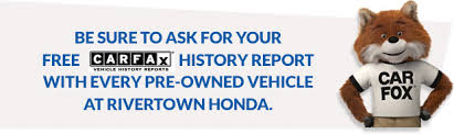 rivertown honda used cars about carfax on our used cars at rivertown honda
