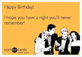 Some E Card Birthday Best 25 Happy Birthday Someecards Ideas On Pinterest Free