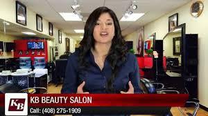 kb beauty salon san jose wonderful 5 star review by alece m youtube