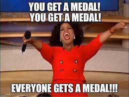 Medal Meme - oprah you get a meme imgflip