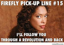Pick Up Lines Memes - firefly pick up lines comediva