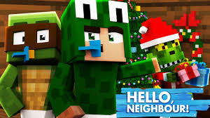 minecraft baby hello neighbour the grinch who stole christmas