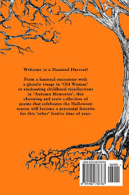 Halloween Poems Children Haunted Harvest A Collection Of Eerie Poems To Celebrate