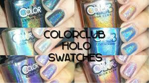 colorclub holo collection swatches nailsdoneper youtube