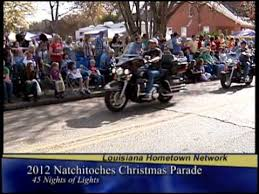 2012 natchitoches christmas festival and parade youtube
