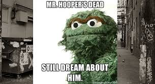 Oscar The Grouch Meme - 7 reasons why oscar the grouch is depressed