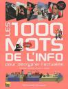 """Afficher """"Les 1000 mots de l'info"""""""