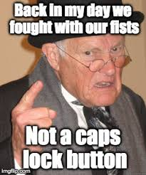 Meme Caps - when men were men literally there were only two genders back