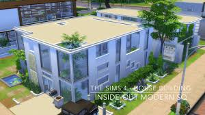 the sims 4 house building inside out modern sq youtube