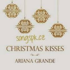 download mp3 free christmas song ariana grande christmas kisses album songs download mp3 download