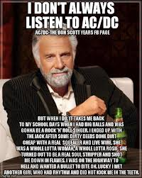 Acdc Meme - i don t always listen to ac dc imgflip