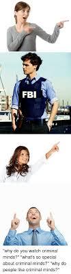 Criminal Minds Kink Meme - ー m fbi ij why do you watch criminal minds what s so special