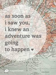 wedding quotes adventure quotes magnetstreet weddings