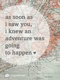 wedding quotes adventure quotes magnetstreet weddings