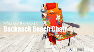 How To Close Tommy Bahama Chair Best Backpack Beach Chair By Tommy Bahama Buy Online In Usa