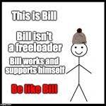 Meme Creator This Is Bill - be like bill meme generator imgflip