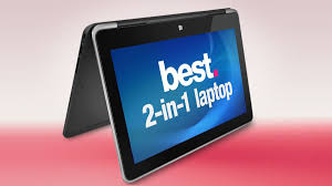 the best 2 in 1 laptops of 2017 the best hybrid laptops ranked