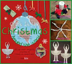 crafty moms share craft it up chirstmas around the world book