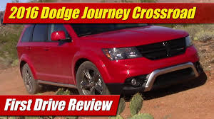 dodge journey 2016 2016 dodge journey crossroad first drive review youtube