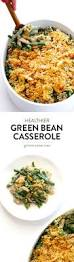 thanksgiving simple recipes best 25 homemade green bean casserole ideas on pinterest green