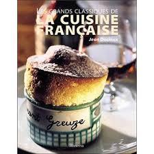 recette cuisine fran軋ise recette de cuisine fran軋ise 100 images cuisine fran軋ise 100