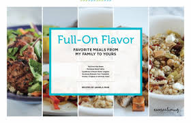 FullOn Flavor Recipe Ebook  Kansas Living Magazine