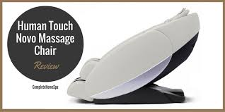 Back Massager For Chair Reviews Human Touch Novo Massage Chair Review November 2017
